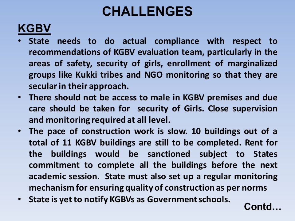 KGBV State needs to do actual compliance with respect to recommendations of KGBV evaluation team, particularly in the areas of safety, security of gir