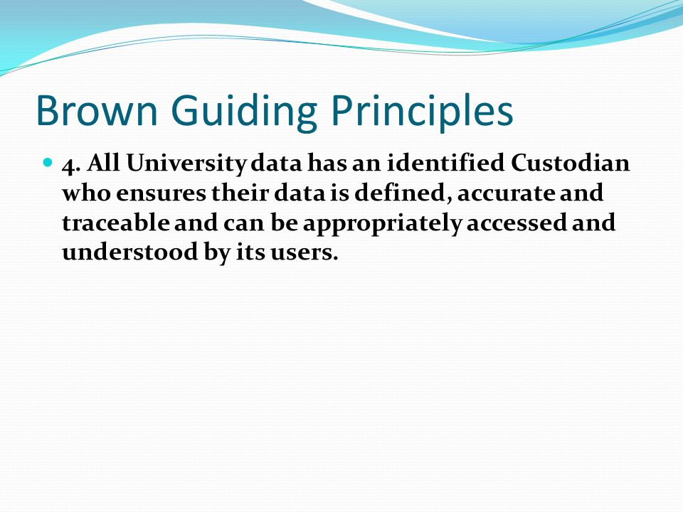 Brown Guiding Principles 4.