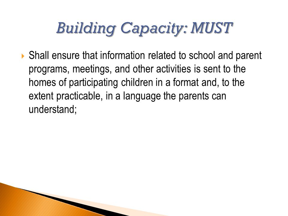  Shall ensure that information related to school and parent programs, meetings, and other activities is sent to the homes of participating children in a format and, to the extent practicable, in a language the parents can understand;