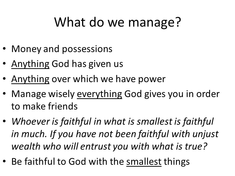 What do we manage.
