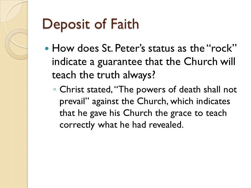 Deposit of Faith How does St.