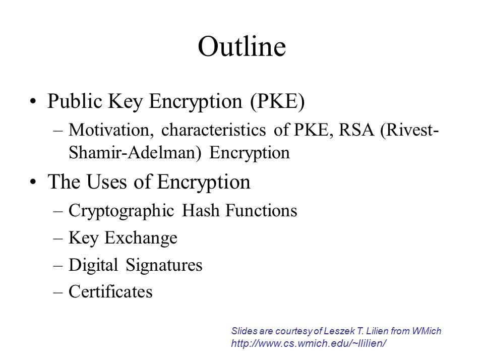 Motivation for PKE (1) So far - cryptosystems with secret keys Problems: –A lot of keys o(n 2 ) keys for n users (n * (n-1) /2 keys) — if each must be able to communicate with each –Distributing so many keys securely –Secure storage for the keys User with n keys can't just memorize them Can have a system with significantly fewer keys.