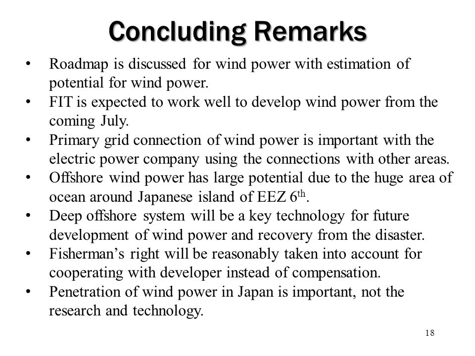 Concluding Remarks Roadmap is discussed for wind power with estimation of potential for wind power.