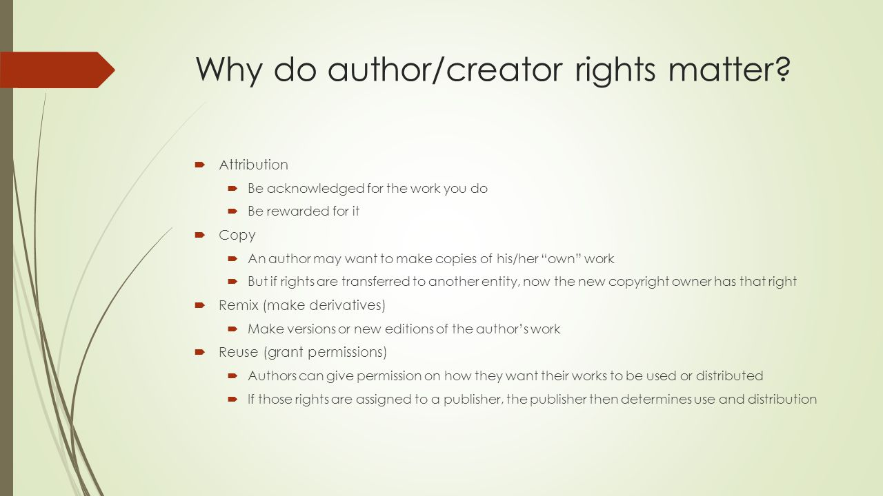 Why do author/creator rights matter.