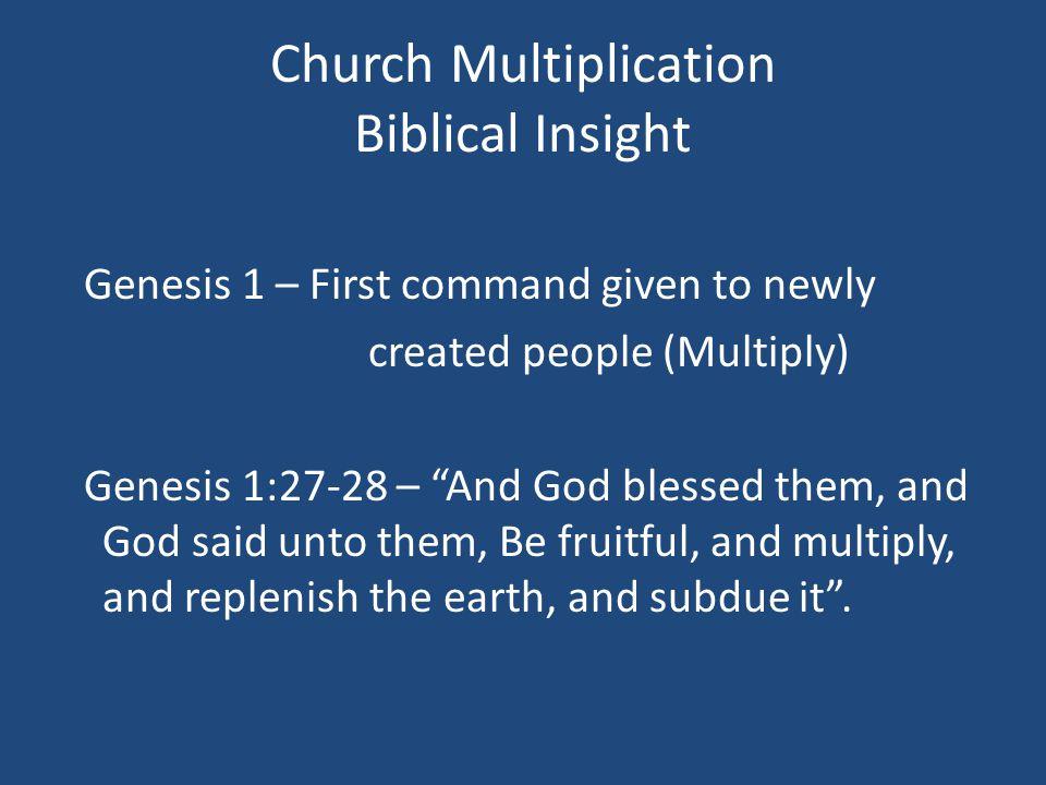Church Multiplication Biblical Insight The Process The Fall The Plan