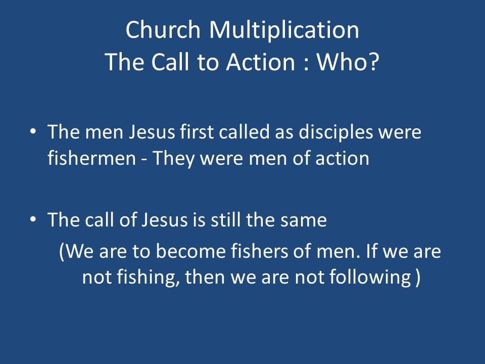 Church Multiplication Fishers of Men : Why.