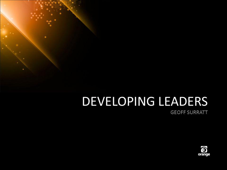 DEVELOPING LEADERS GEOFF SURRATT