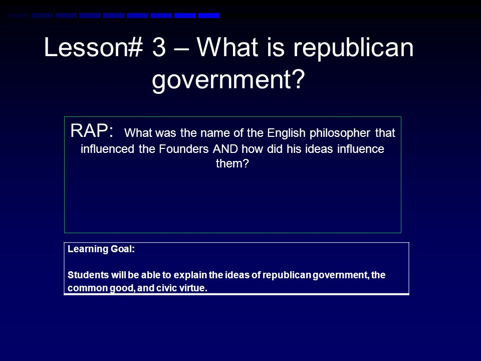 How were the colonists taught the values of civic virtue and a republican government.