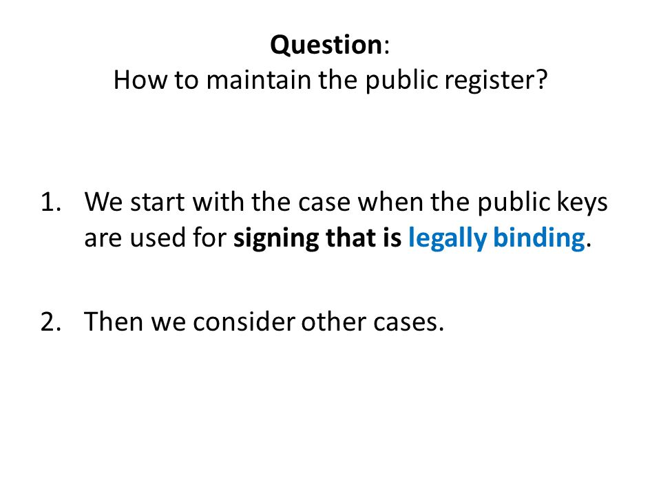 Question: How to maintain the public register.