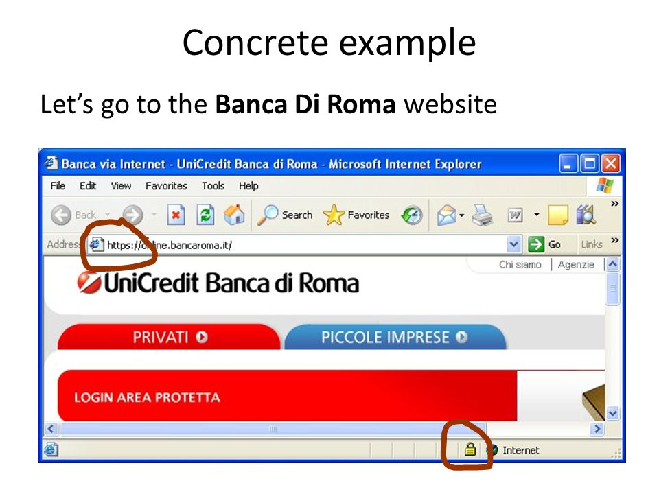 Concrete example Let's go to the Banca Di Roma website