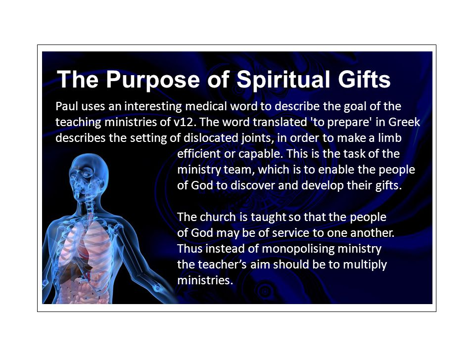 Paul uses an interesting medical word to describe the goal of the teaching ministries of v12.
