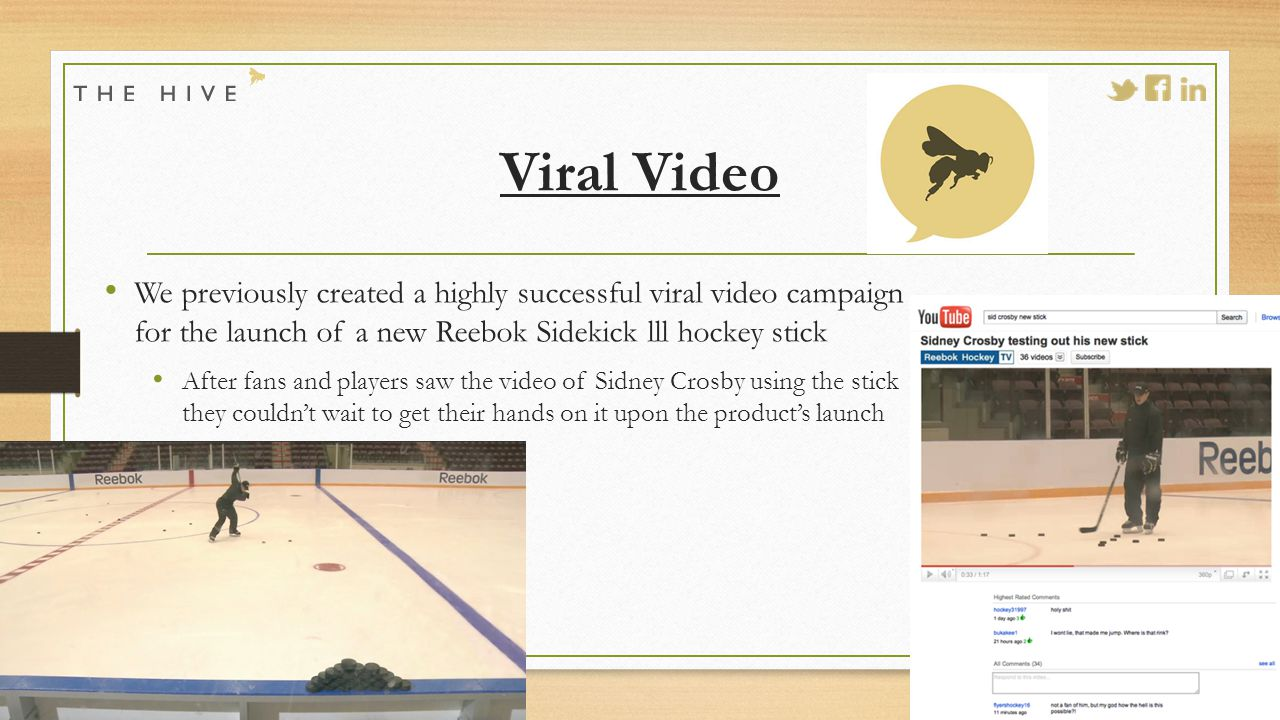 Viral Video We previously created a highly successful viral video campaign for the launch of a new Reebok Sidekick lll hockey stick After fans and players saw the video of Sidney Crosby using the stick they couldn't wait to get their hands on it upon the product's launch