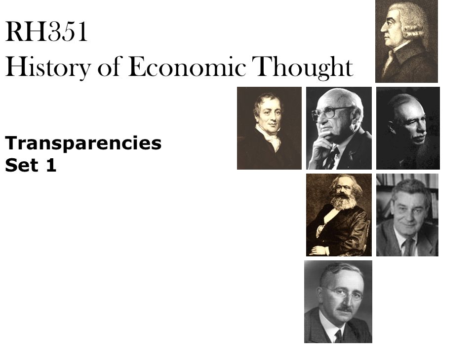 RH351 History of Economic Thought Transparencies Set 1