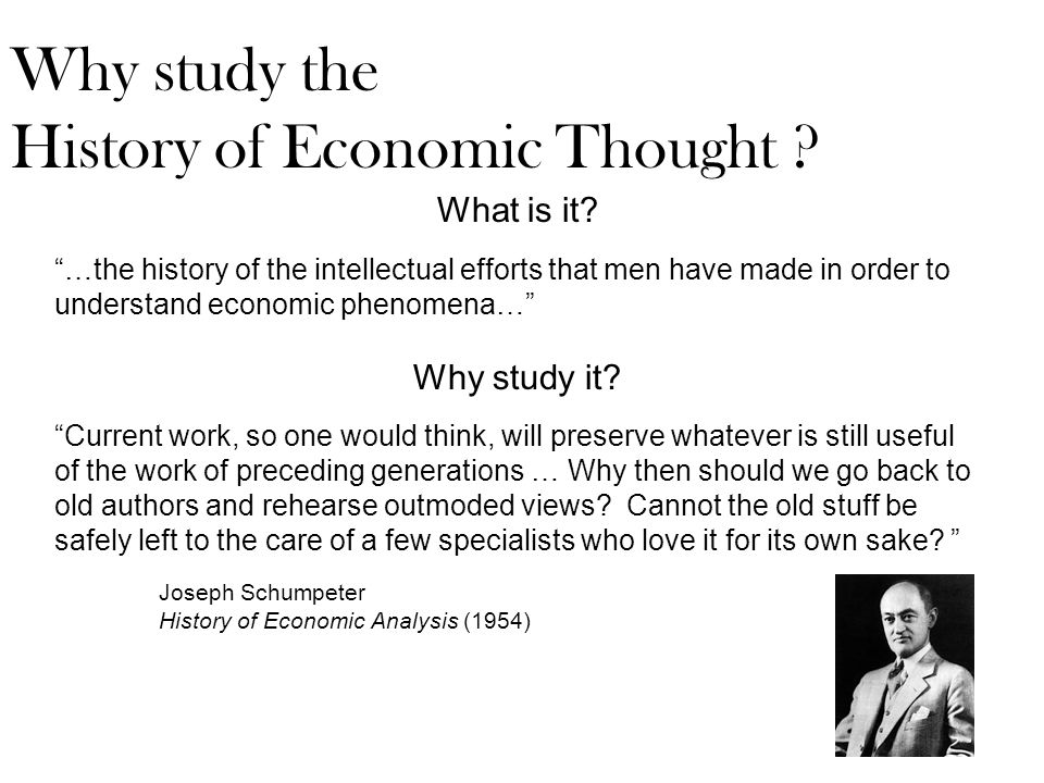 Economics is more like art or philosophy than science, in the use that it can make of its own history … When the natural scientist has come to the frontier of knowledge, and is ready for new exploration, he is unlikely to have much to gain from a contemplation of the path by which his predecessors have come to the place where he now stands.