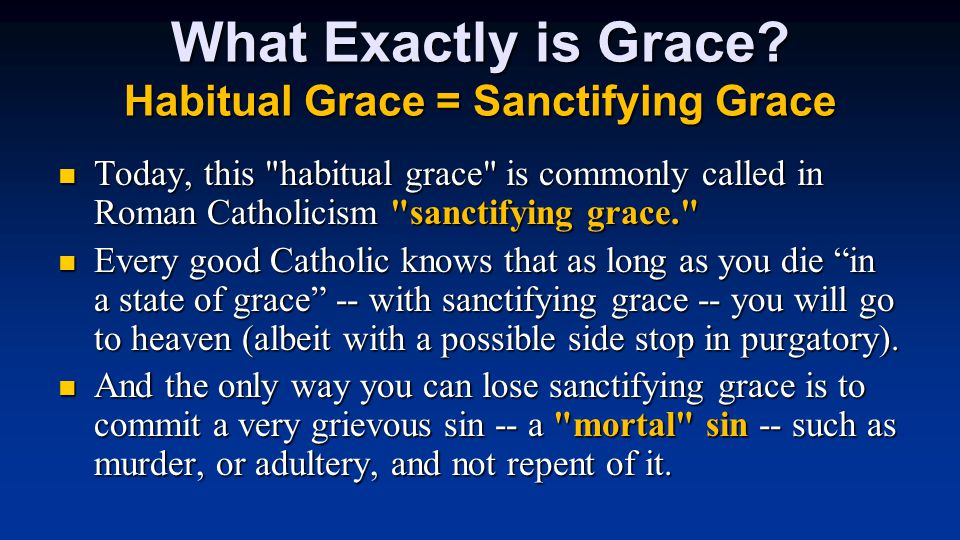 What Exactly is Grace.
