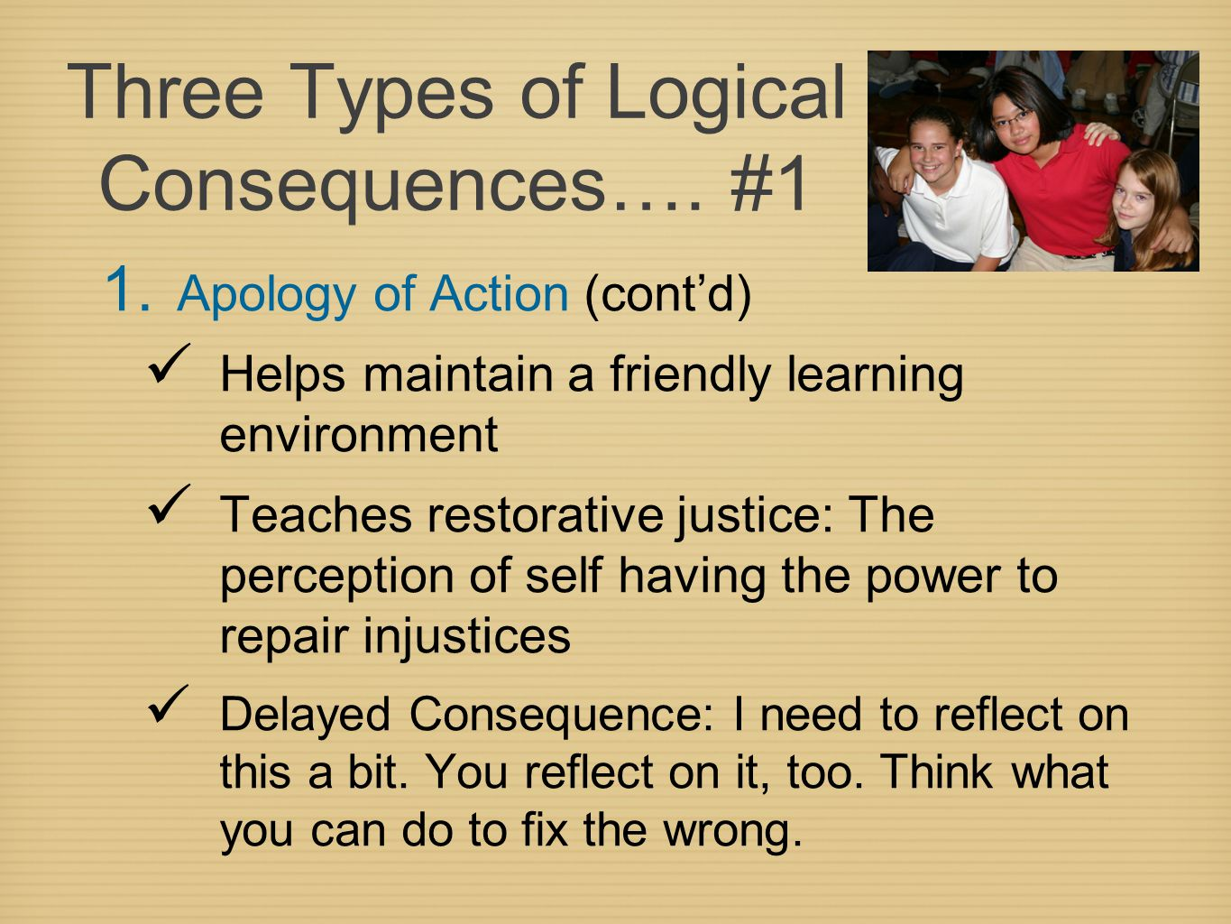 Three Types of Logical Consequences….#1 1.