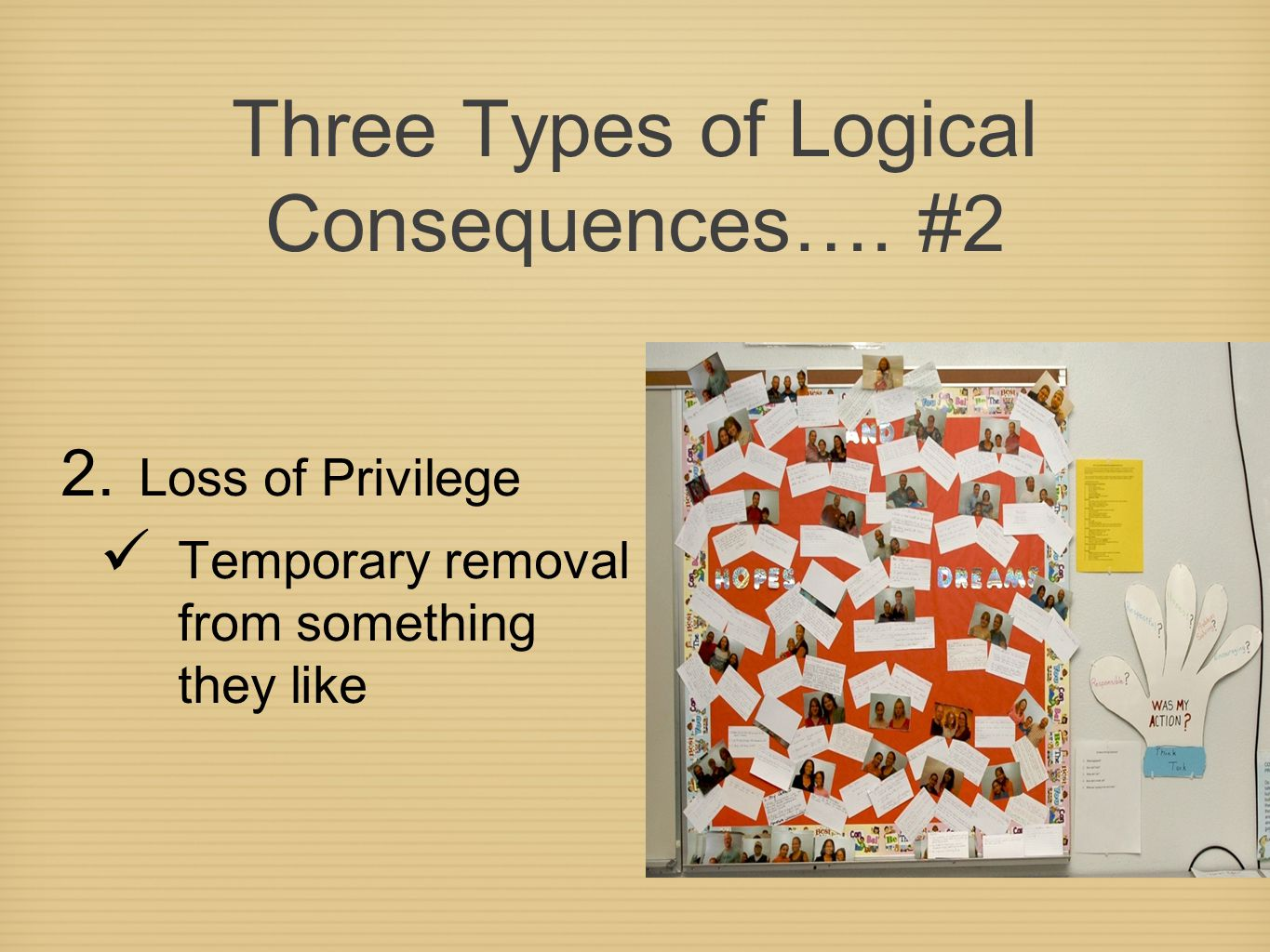 Three Types of Logical Consequences….#2 2.