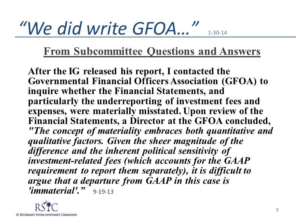 """We did write GFOA…"" 1-30-14 From Subcommittee Questions and Answers After the IG released his report, I contacted the Governmental Financial Officers"