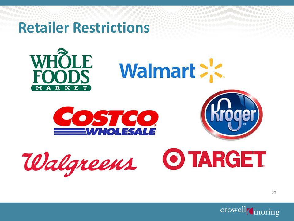 Retailer Restrictions 25