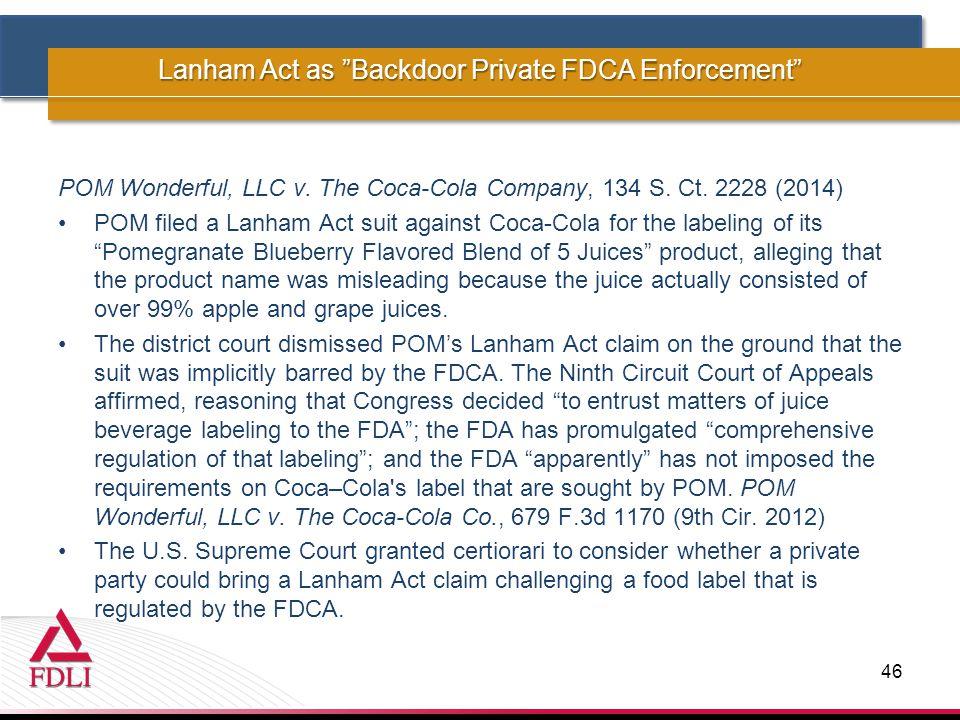 POM Wonderful, LLC v. The Coca-Cola Company, 134 S.