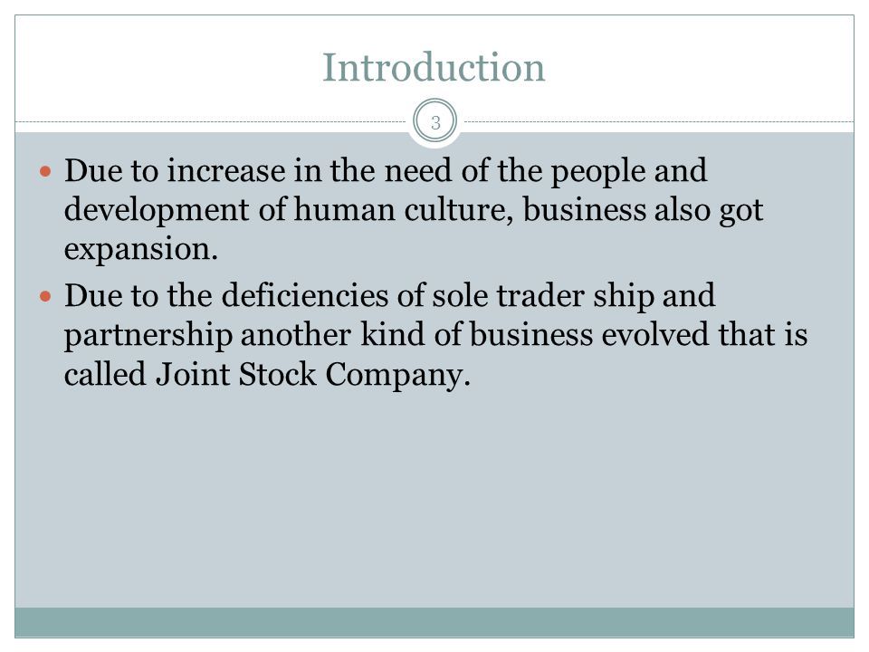 7.Long Life 24 A joint stock company has a permanent life.