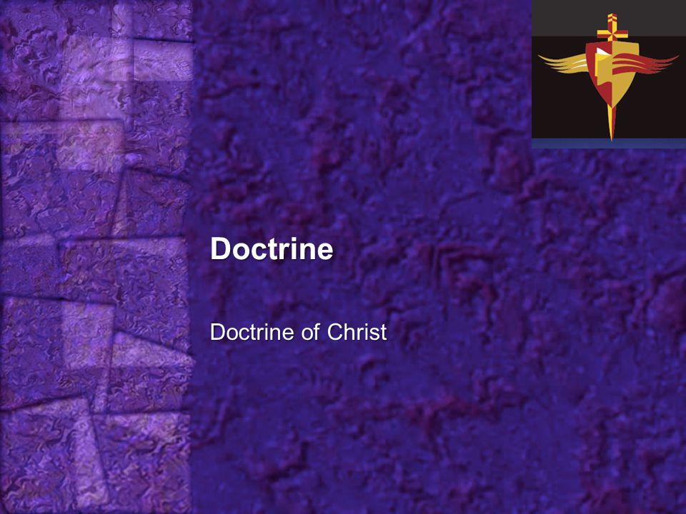 Doctrine Doctrine of Christ