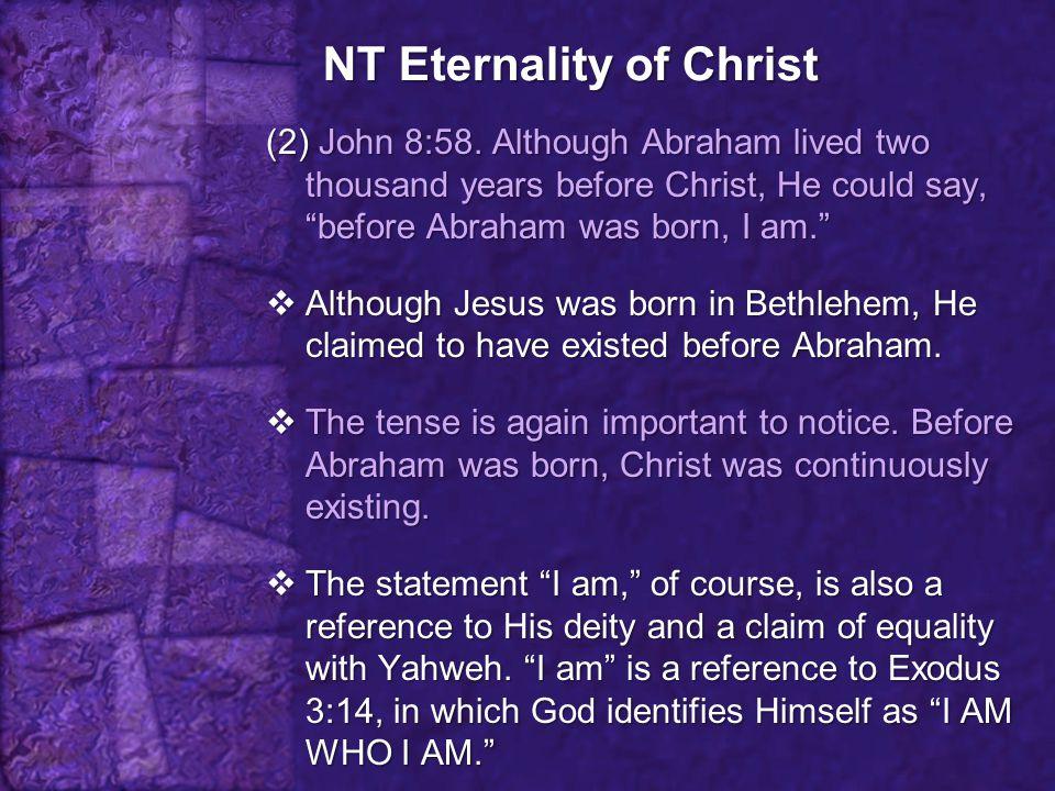 NT Eternality of Christ (3) Hebrews 1:8.