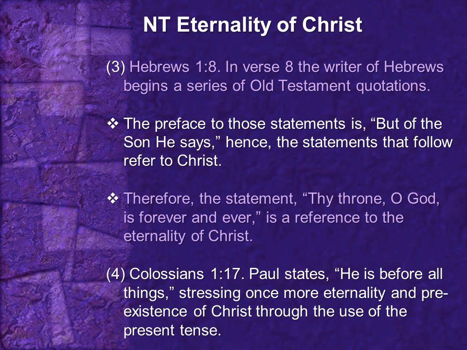 OT Eternality of Christ (1) Micah 5:2.