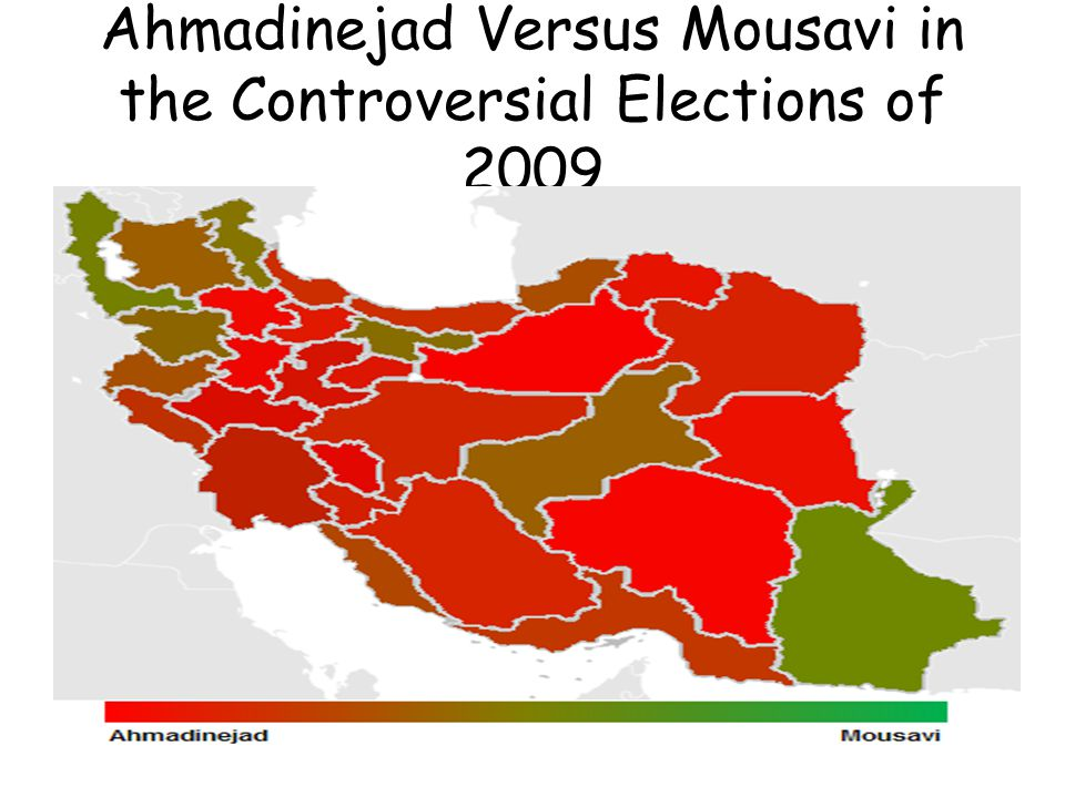Ahmadinejad Versus Mousavi in the Controversial Elections of 2009