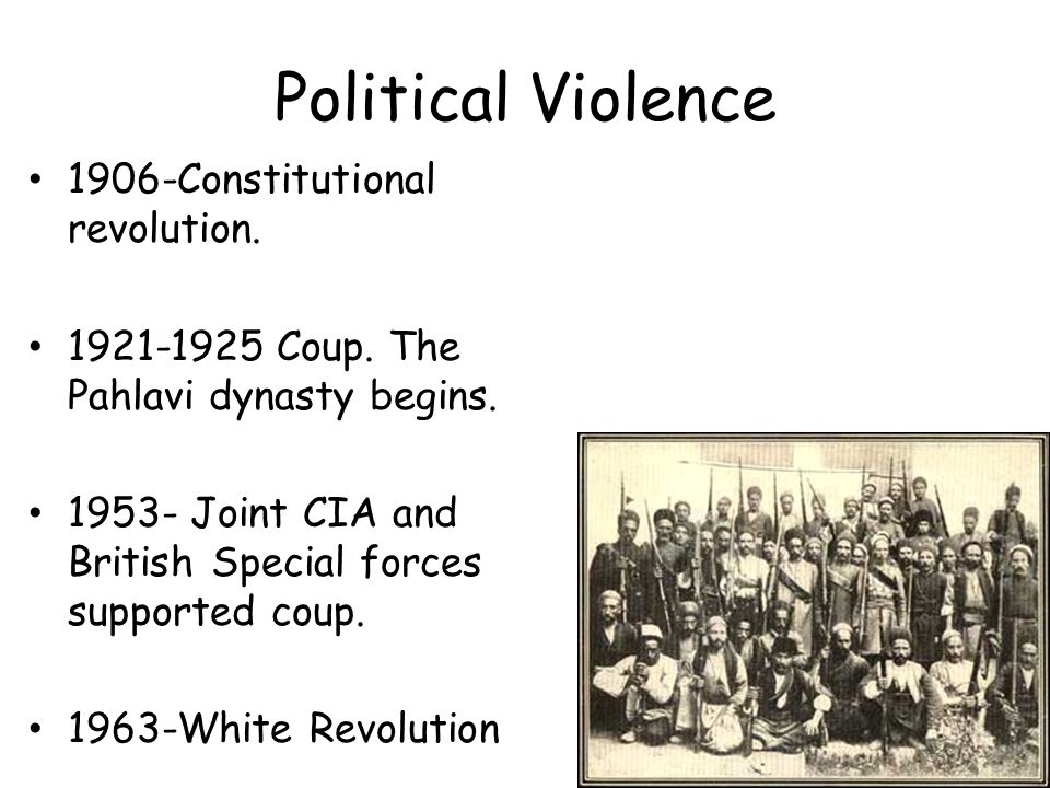 Political Violence 1906-Constitutional revolution.