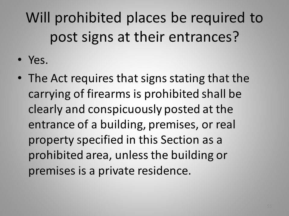 Will prohibited places be required to post signs at their entrances.