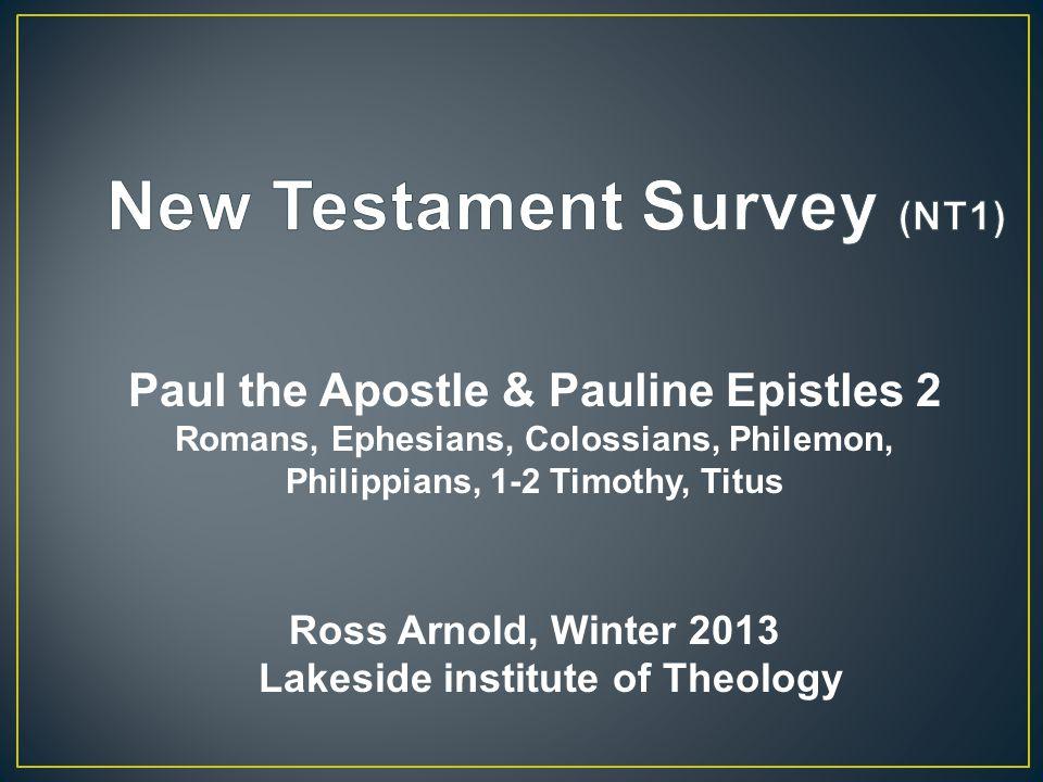 New Testament Survey (NT1) 1.