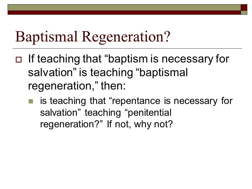 Baptismal Regeneration.