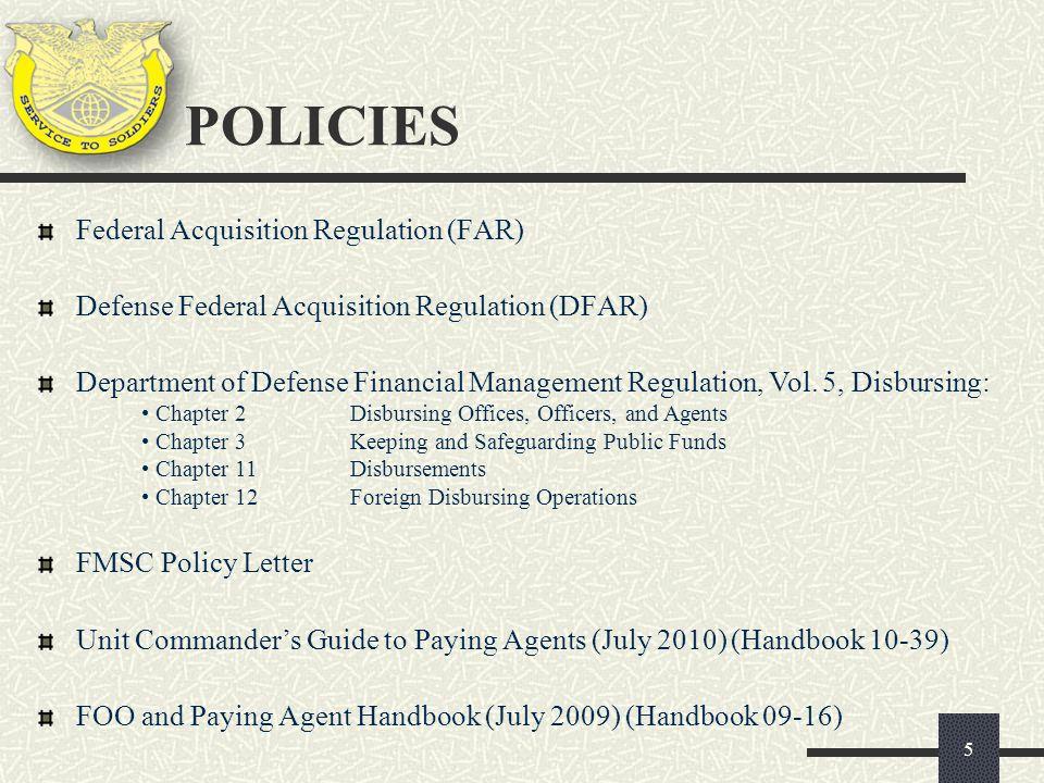 5 Federal Acquisition Regulation (FAR) Defense Federal Acquisition Regulation (DFAR) Department of Defense Financial Management Regulation, Vol. 5, Di