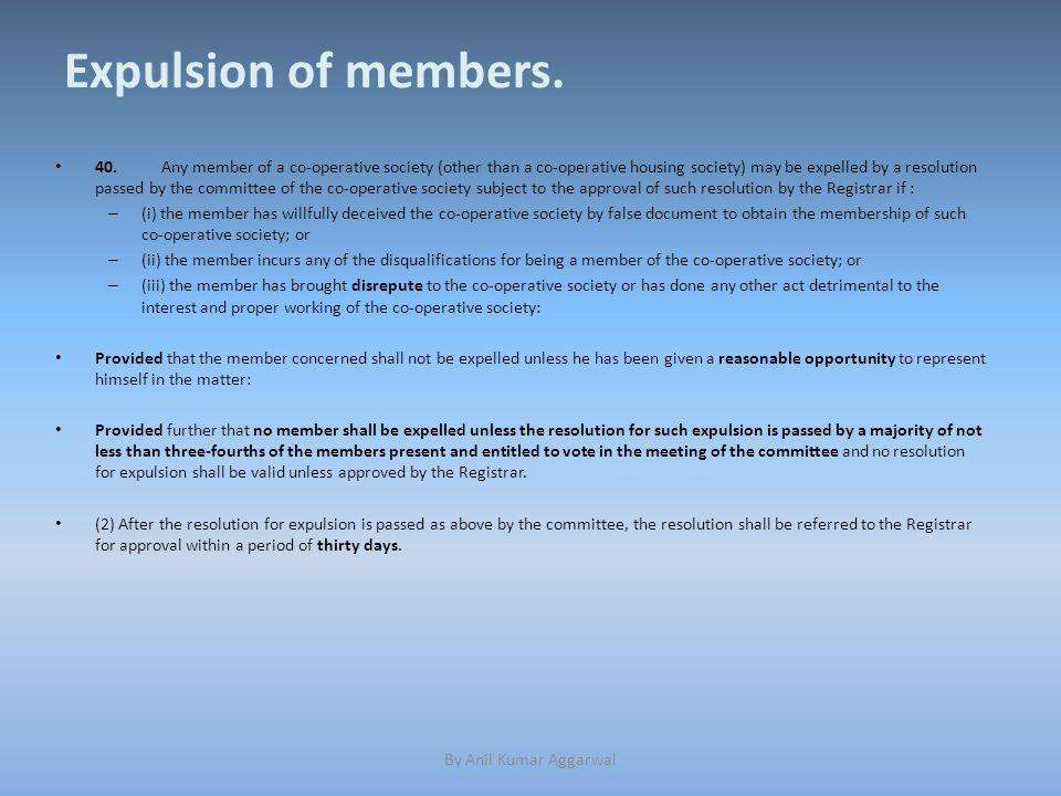 Expulsion of members. 40.