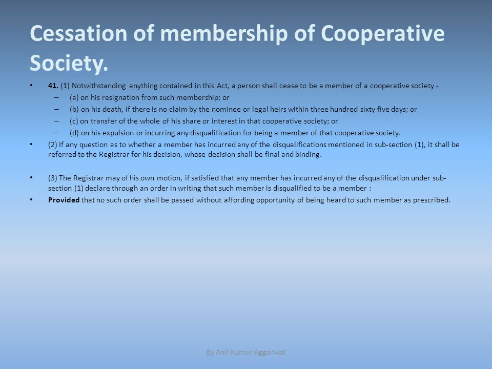Cessation of membership of Cooperative Society. 41.