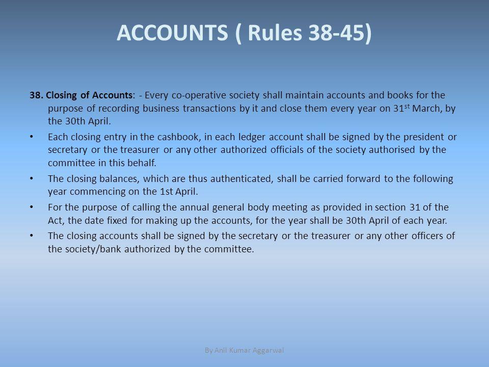 ACCOUNTS ( Rules 38-45) 38.