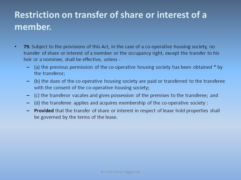 Restriction on transfer of share or interest of a member.