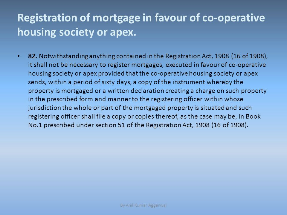 Registration of mortgage in favour of co-operative housing society or apex.