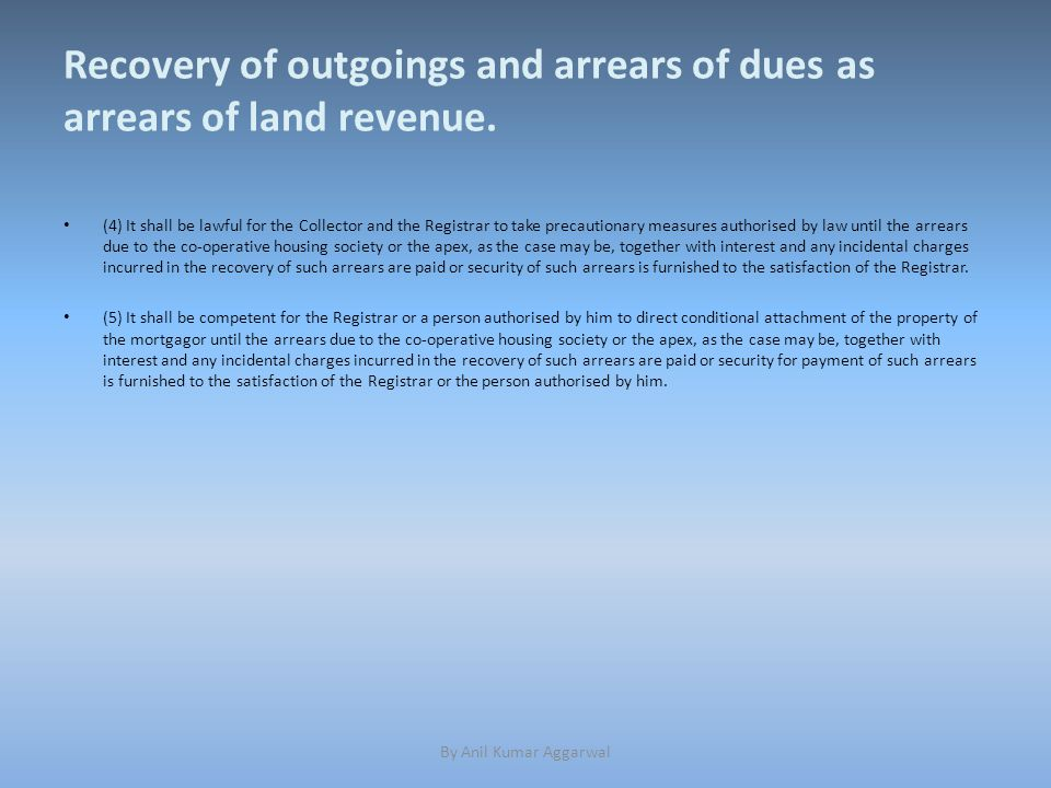 Recovery of outgoings and arrears of dues as arrears of land revenue.