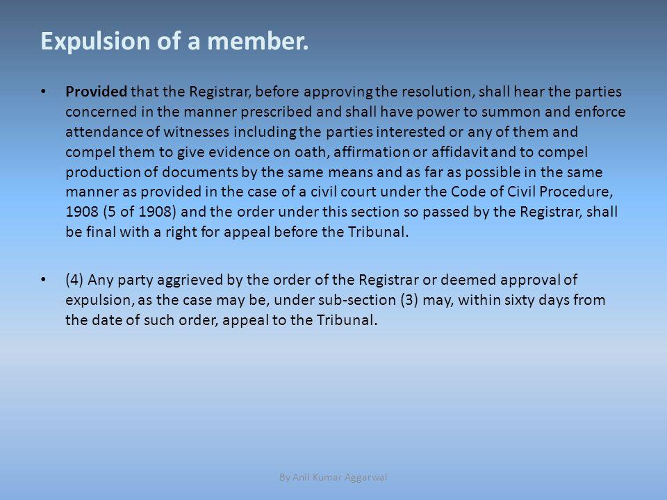 Expulsion of a member.