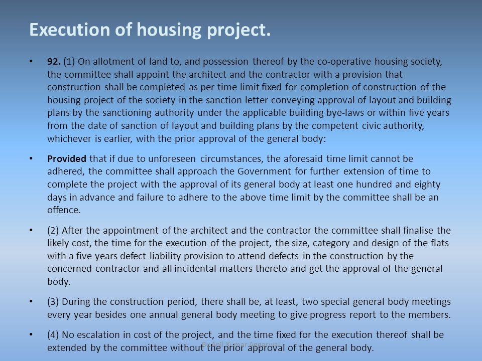 Execution of housing project. 92.