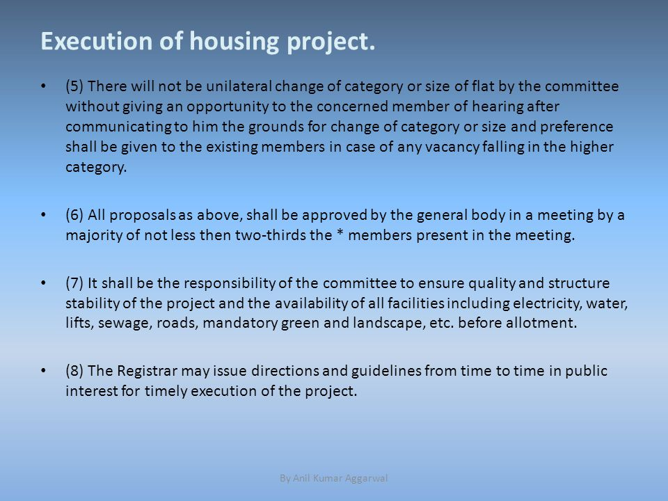 Execution of housing project.