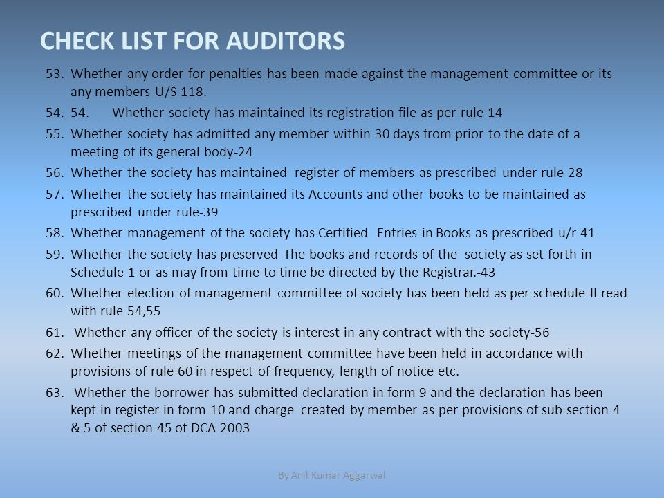 CHECK LIST FOR AUDITORS 53.Whether any order for penalties has been made against the management committee or its any members U/S 118.