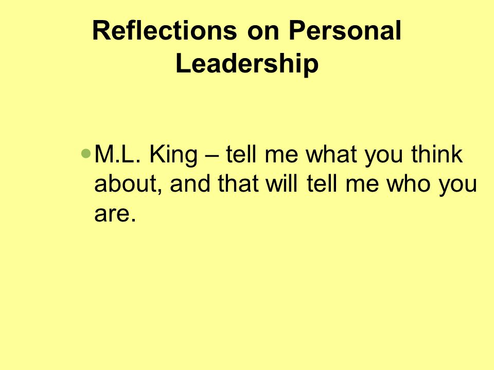 Reflections on Personal Leadership M.L.