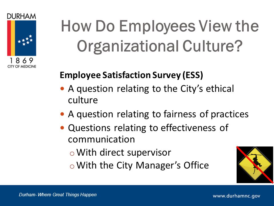 Durham- Where Great Things Happen How Do Employees View the Organizational Culture.