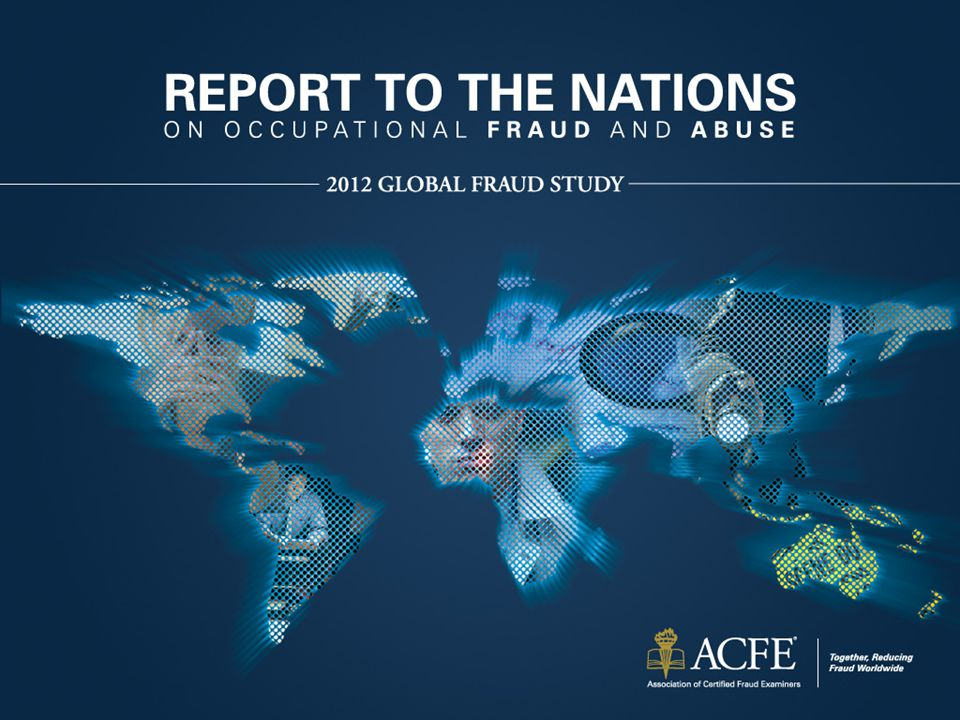 Geographical Location of Organizations In this study, we received 1,388 cases of occupational fraud from 96 countries, providing us with a truly global view into occupational fraud schemes.