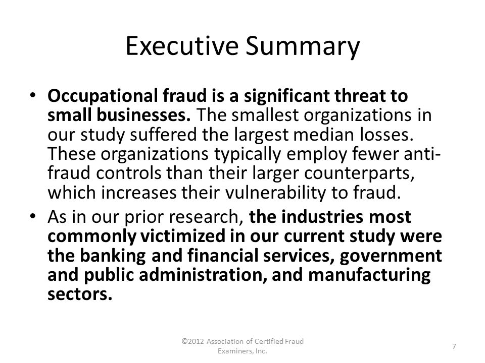 Perpetrators Approximately 42% of occupational fraudsters had between one and five years of tenure at their organizations.