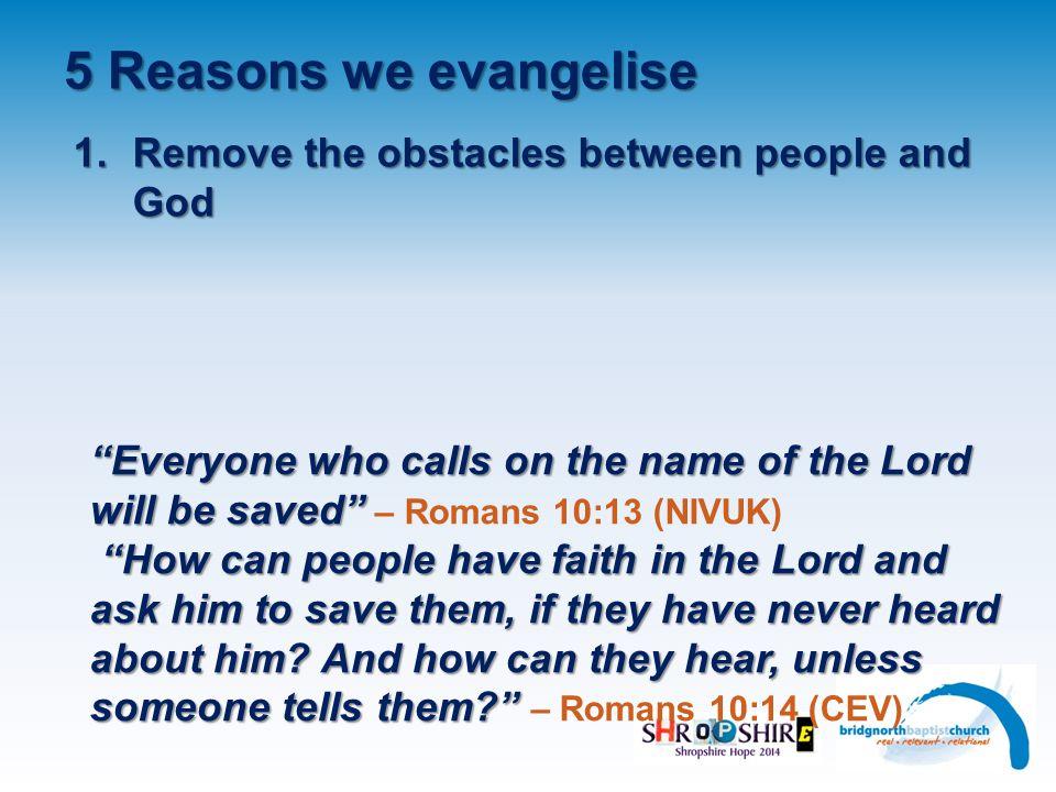 5 Reasons we evangelise 1.
