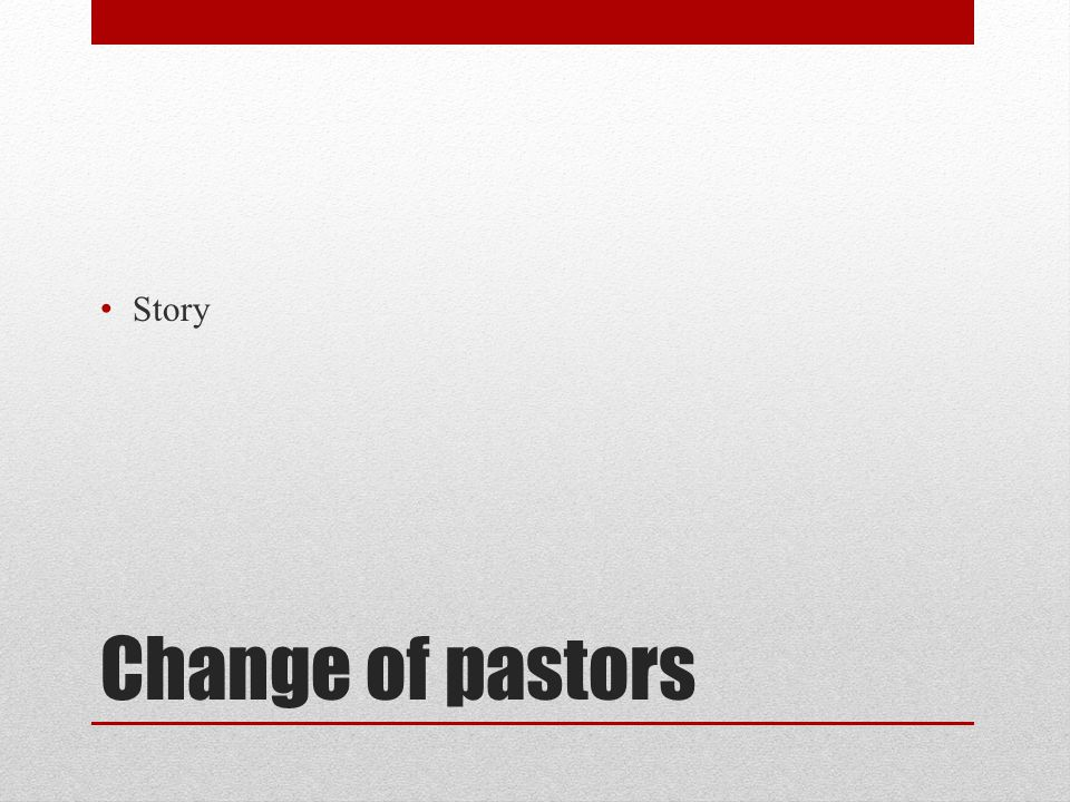 """Change in leadership Change of leaders is normal – it is part of life Change of leaders is biblical Neither one or the other means it is easy """"Normal does not mean it happens well by itself """"Biblical does not mean that God necessarily takes care of it all by himself"""